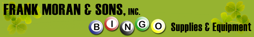 Frank Moran and Sons Bingo Supplies & Equipment